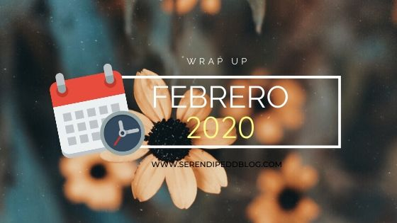 Wrap Up | Febrero 2020
