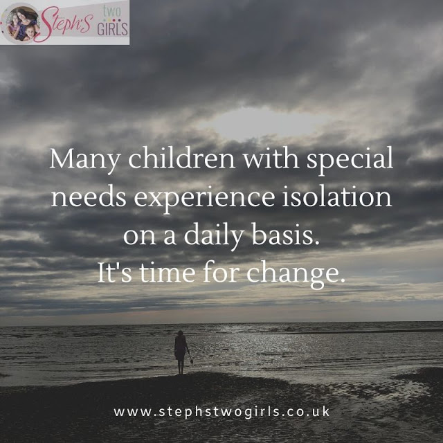 Picture shows child on beach, in distance, with words 'many children with special needs experience isolation on a daily basis. It's time for change.'