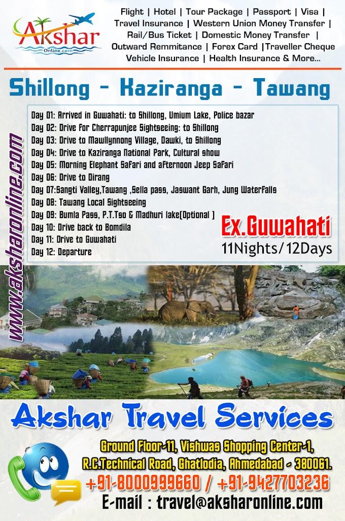 Shillong - Kaziranga - Tawang