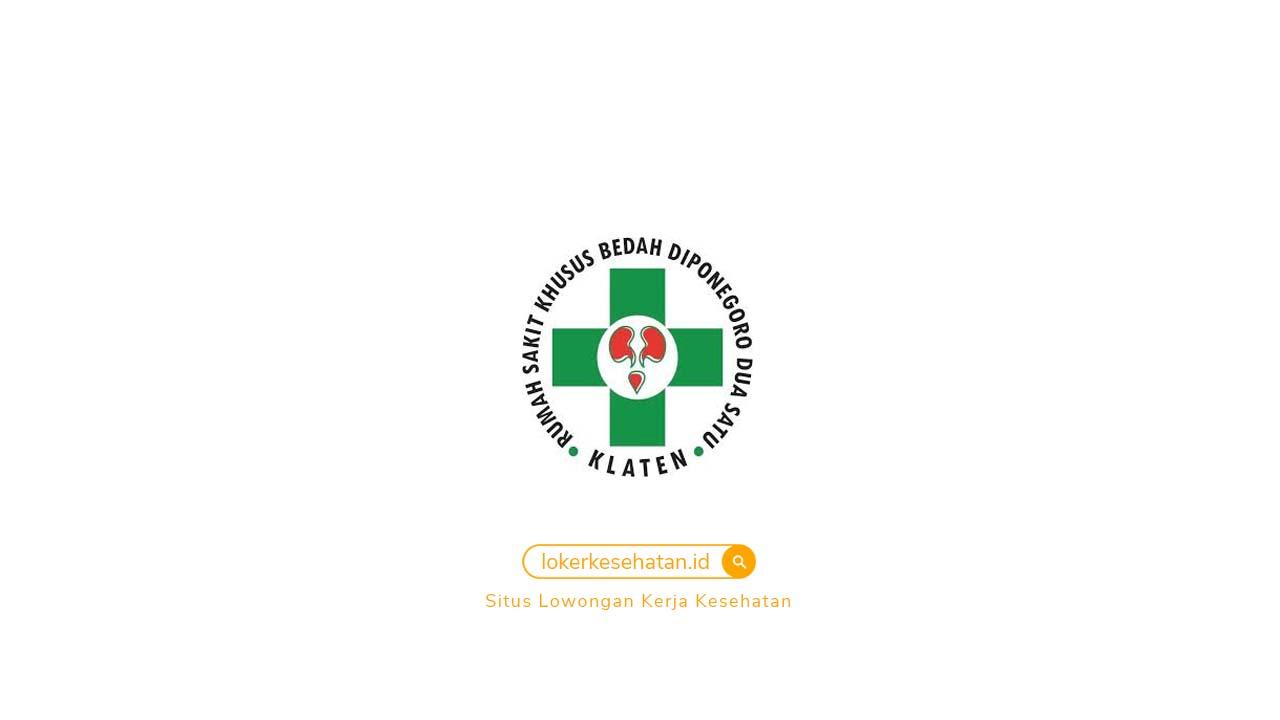 Loker RSKB Diponegoro Dua Satu Klaten Jawa Tengah