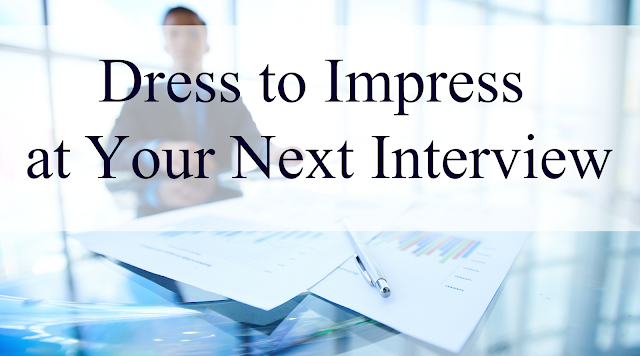 Dress to Impress at Your Next Interview Banner