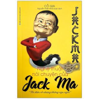 Nghệ Thuật Nói Chuyện Của Jack Ma (Tái Bản 2021) ebook PDF EPUB AWZ3 PRC MOBI