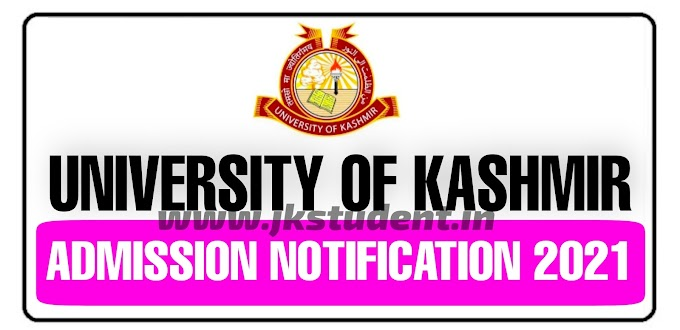 University Of Kashmir Important Notifications Related Admission 2021