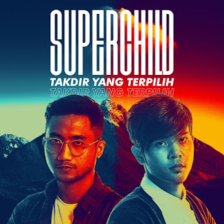 Super Child - Takdir Yang Terpilih MP3