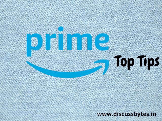 Amazon Prime Top Tips