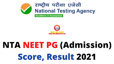Sarkari Result: NTA NEET PG (Admission) Score, Result 2021