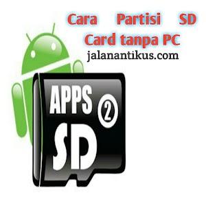 Cara Partisi SD Card Tanpa PC