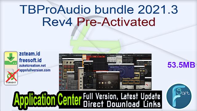 TBProAudio bundle 2021.3 Rev4 Pre-Activated