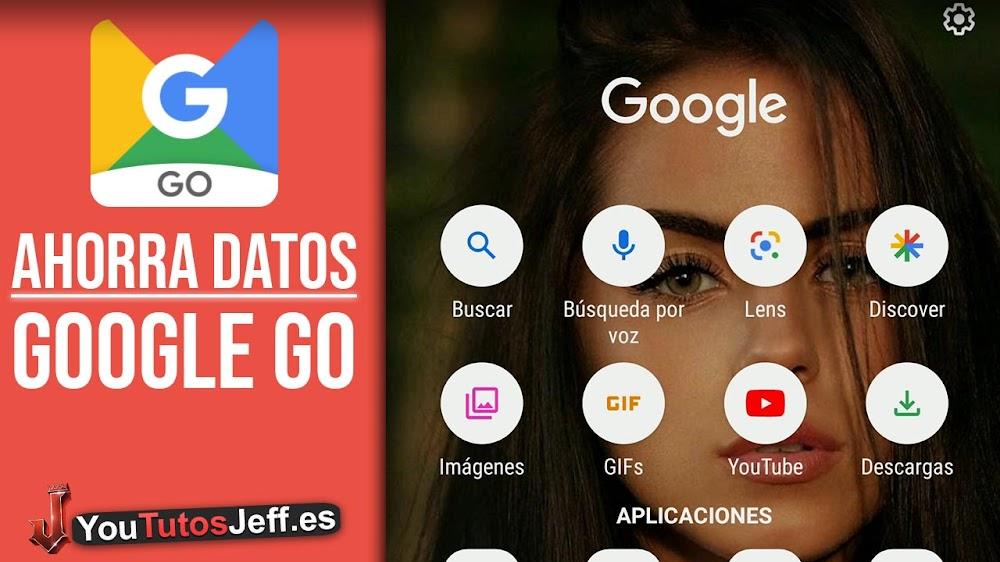 El Nuevo Google Ligero, Descargar Google Go para Android