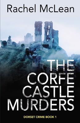 The Corfe Castle Murders by Rachel McLean DCI Lesley Clarke book cover
