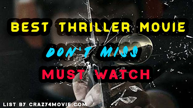 Best Thriller movies - List by crazy 4 movie