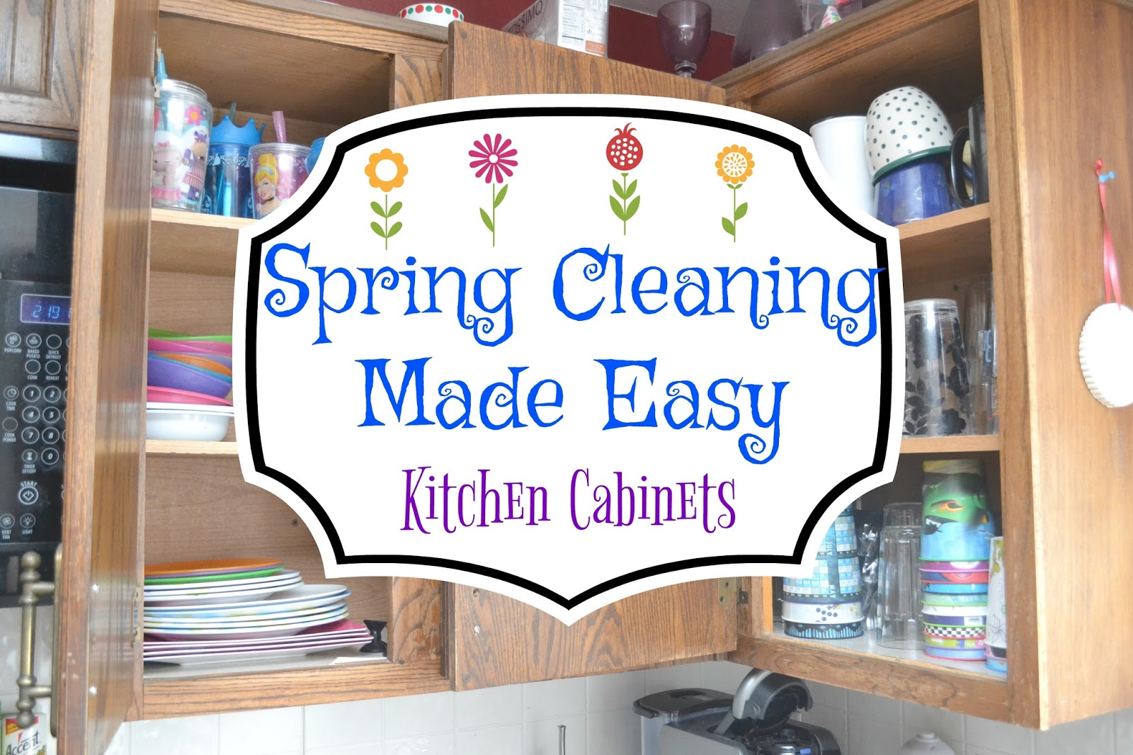 Spring cleaning kitchen cabinets - Kitchen Cabinets Spring Cleaning Made Easy Spring Cleaning Tips Easy Spring Cleaning