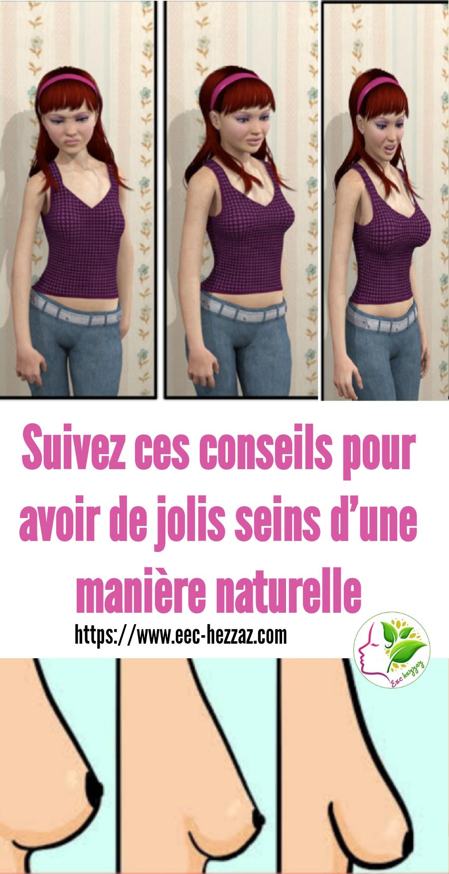 Suivez ces conseils pour avoir de jolis seins d'une manière naturelle