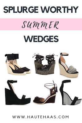 Splurge Worthy Summer Wedges http://www.hautehaas.com/2018/05/must-have-black-summer-wedges-save-or.html