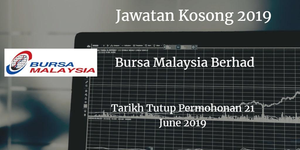 Jawatan Kosong Bursa Malaysia Berhad 21 June 2019
