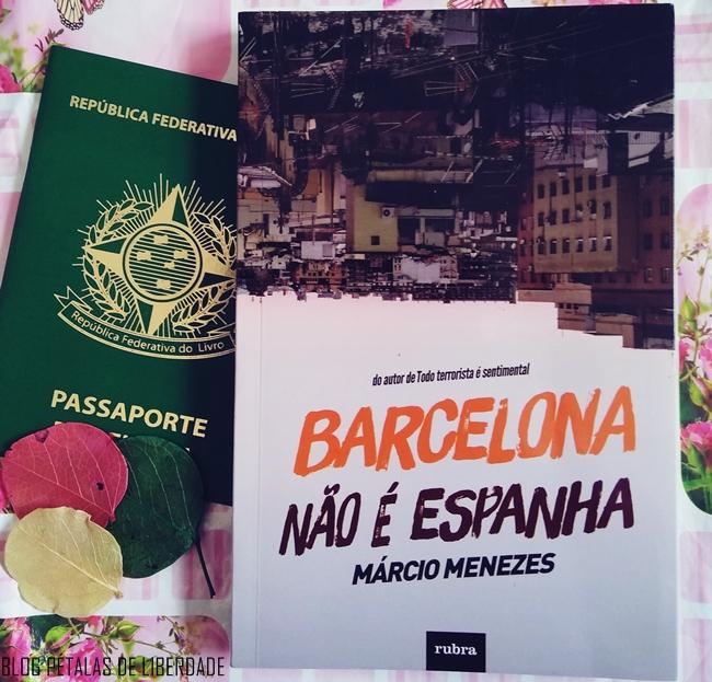 Resenha, livro, Barcelona-Nao-e-Espanha, Marcio-Menezes, Rubra-Editora, capa, blog-literario-petalas-de-liberdade