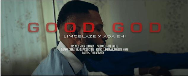 Video: Limoblaze Ft. Ada Ehi – Good God