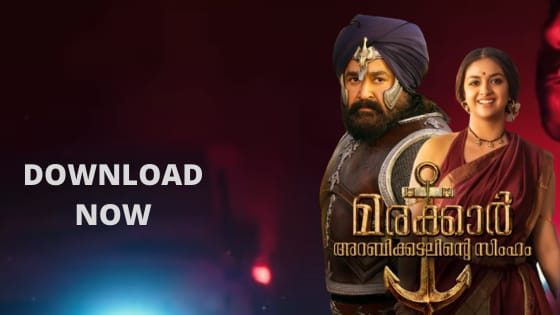Marakkar Lion of Arabian Sea Movie Download, Marakkar Arabikadalinte Simham Hindi dubbed movie download