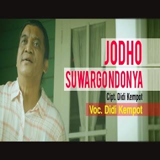 Didi Kempot - Jodho Suwargo Ndonya Mp3