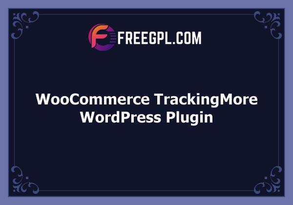 WooCommerce TrackingMore Free Download