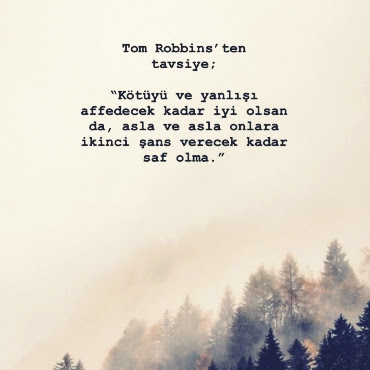 Tom Robbins'den Tavsiye Resimli Söz