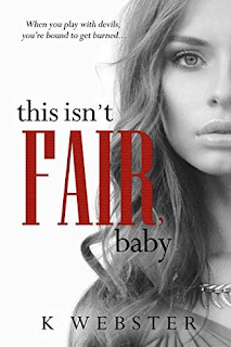 This Isn't Fair, Baby by K Webster