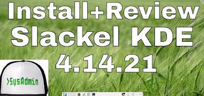 Slackel 4.14.21 KDE