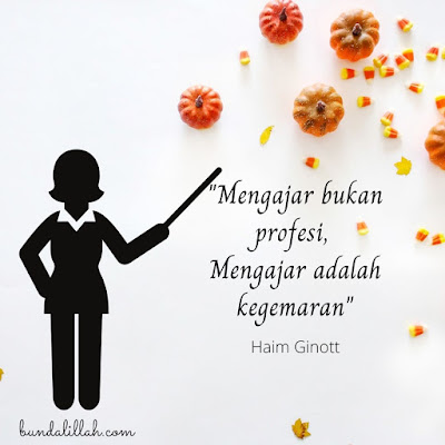 Mengajar adalah Profesi