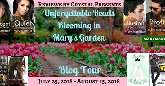 Unforgettable Reads Blooming in Mary's Garden, Books by Mary Martinez (spotlight and GIVEAWAY)