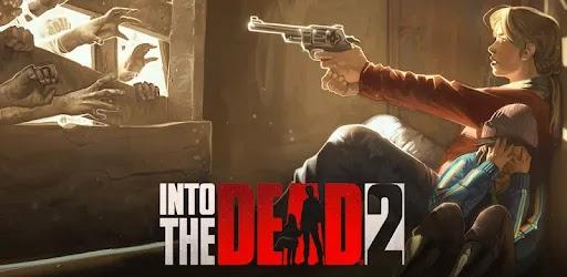 حول Into the Dead 2 هي واحدة من أفضل ألعاب الزومبي على الأندرويد