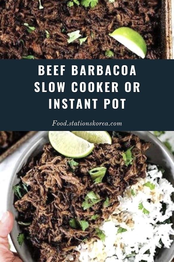 BEEF BARBACOA SLOW COOKER OR INSTANT POT