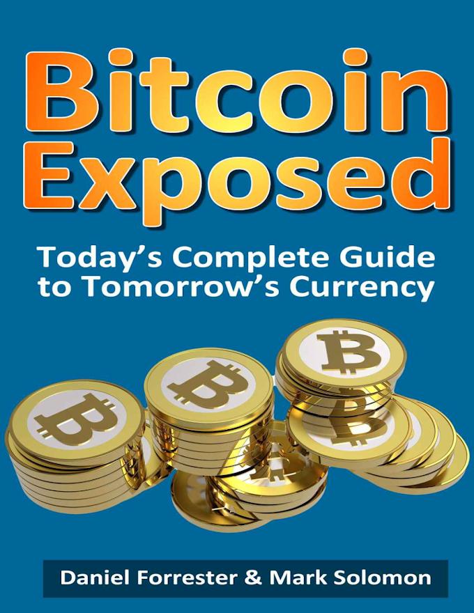 Bitcoin Exposed (Daniel Forrester & Mark Solomon)