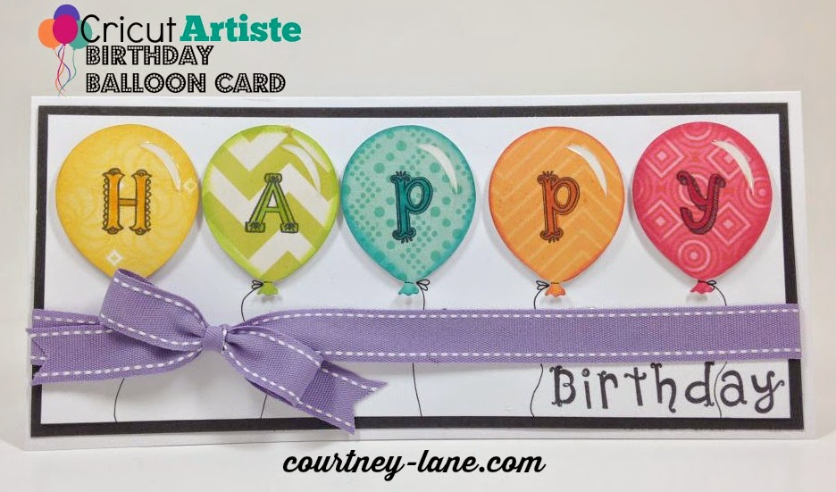 Cricut Artiste Birthday Balloon card