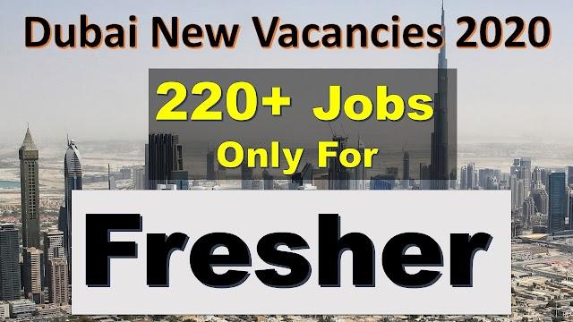 Fresher Jobs In Dubai 2020 | Dubai Fresher Jobs 200+ Vacancies Available |