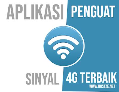 Aplikasi Penguat Sinyal 4G Terbaik! - hostze.net