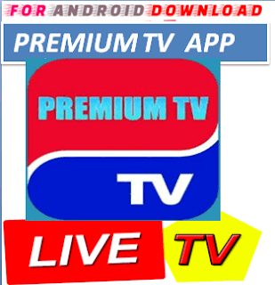 Download Android PremiumTV Television Apk -Watch Free Live Cable Tv Channel-Android Update LiveTV Apk  Android APK Premium Cable Tv,Sports Channel,Movies Channel On Android