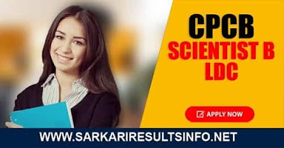 CPCB: Central Pollution Control Board recently invited the online application form for CPCB Various Post Recruitment - Scientist B Apply Online.