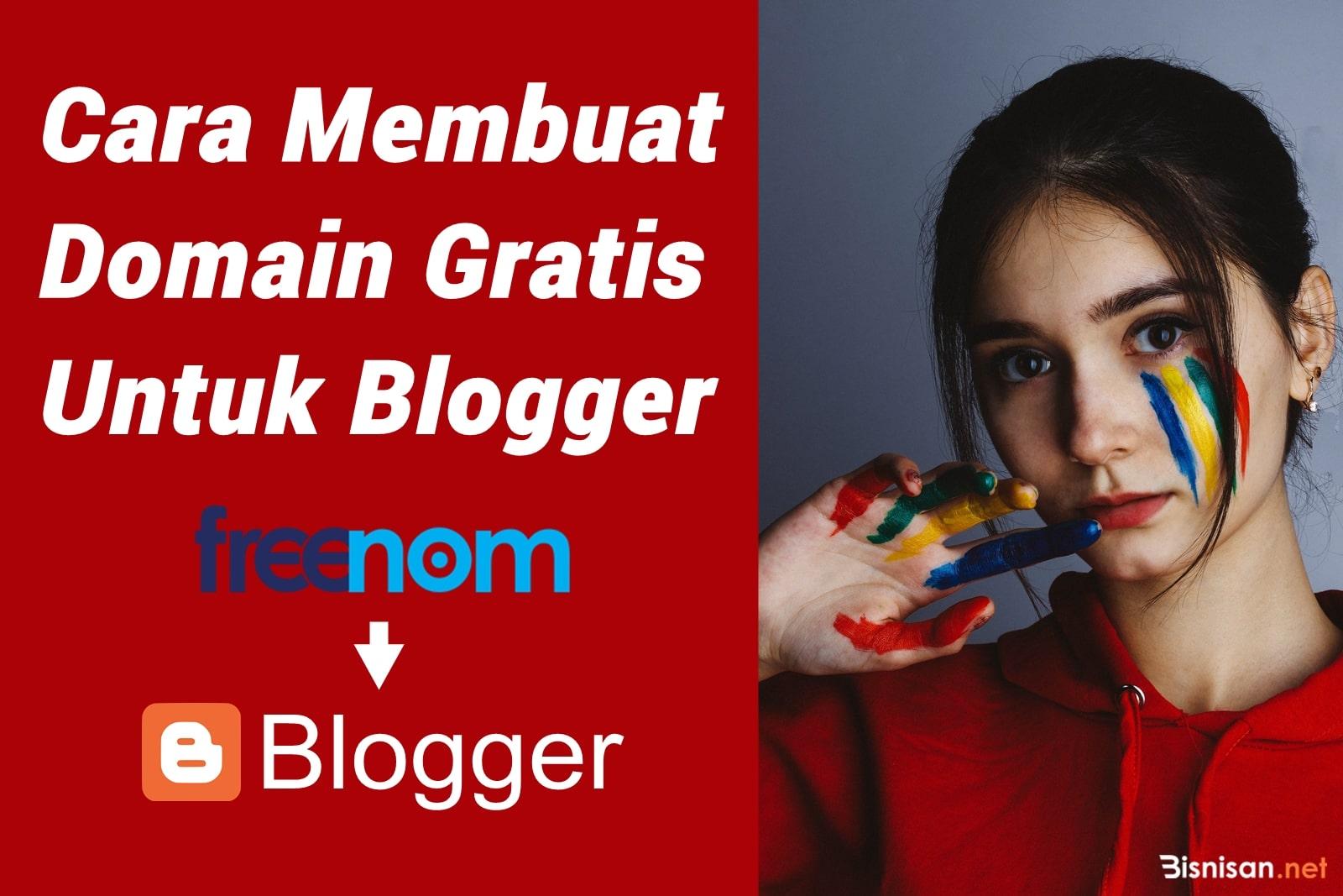 cara membuat domain gratis untuk blogger