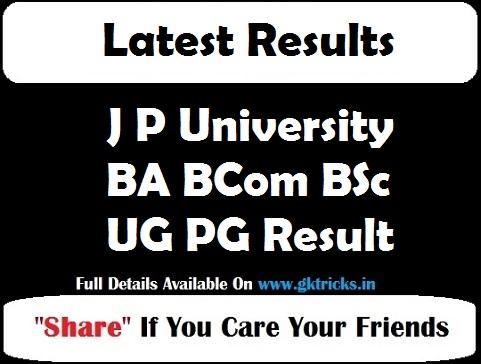 J P University BA BCom BSc UG PG Result