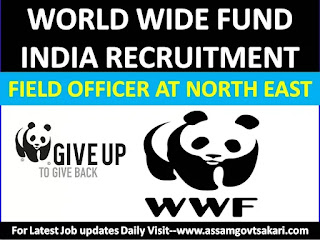 World Wide Fund India Recruitment 2019-Field Officer-TRAFFIC India