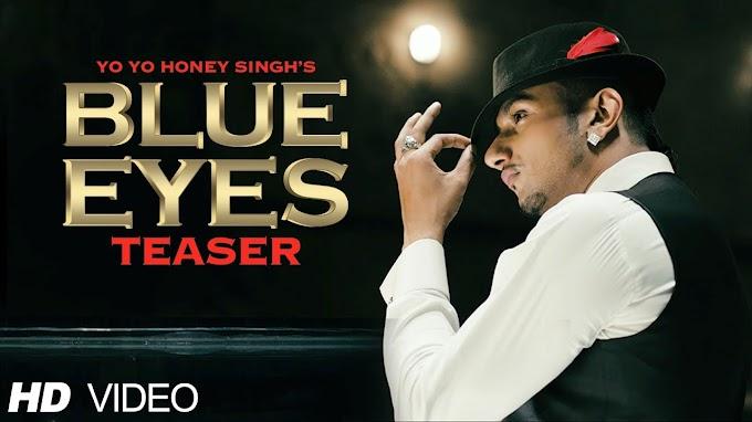 Blue Eyes - Yo Yo Honey Singh Full HD Video