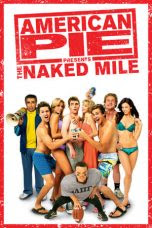 American Pie: The Naked Mile (2006)