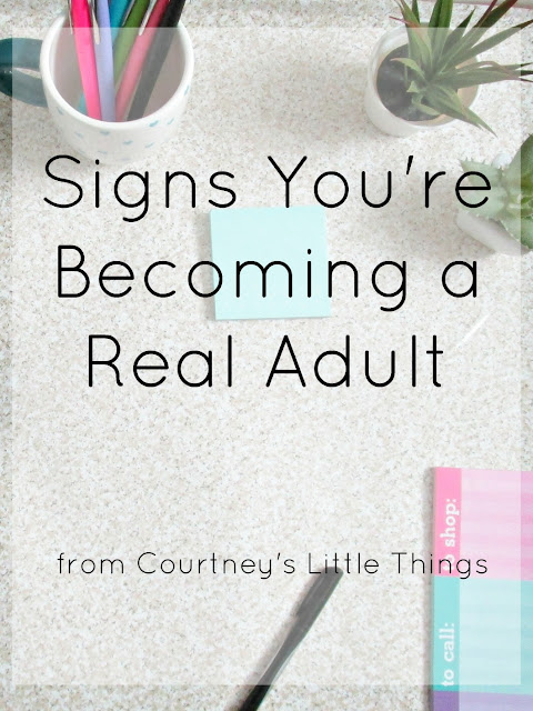 Signs You're Becoming a Real Adult
