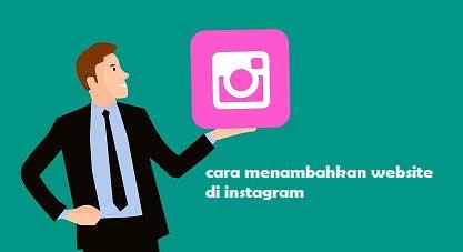Cara Menambahkan Website di Instagram