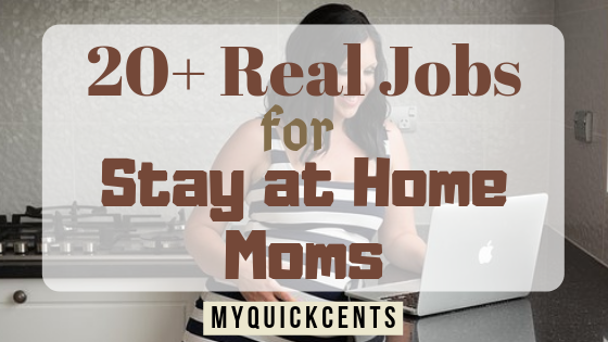 Top 20+ Real Jobs for Stay at Home Moms that Pay Well