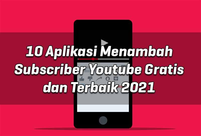 10-aplikasi-menambah-subscriber-youtube-gratis-dan-terbaik-2021