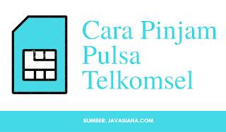 Cara Pinjam Pulsa Telkomsel 5111