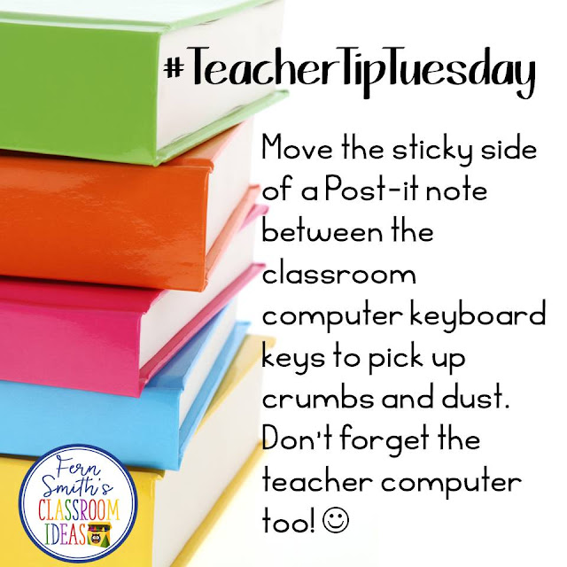 Fern Smith's Classroom Ideas Teacher Tip Tuesday!