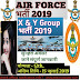 Indian Air force Recruitment 2019 - GROUP X & Y bharti 2019