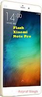 Flash MIUI On Bootloop / Bricked Xiaomi Note Pro